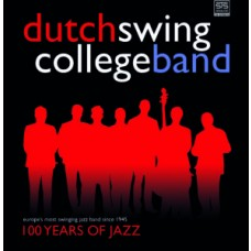 Dutch Swing College Band - 100 years of jazz