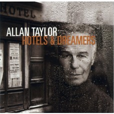 Allan Taylor - Hotels and dreamers CD